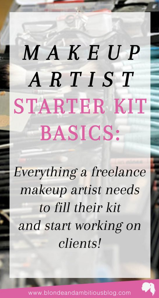 The Makeup Artist Starter Kit Guide