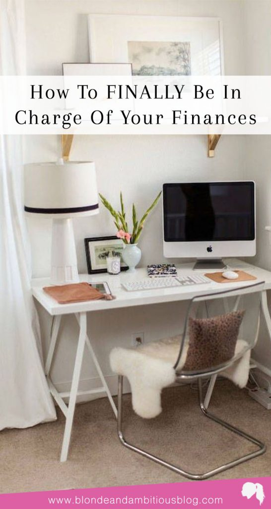 How To FINALLY Be In Charge Of Your Finances