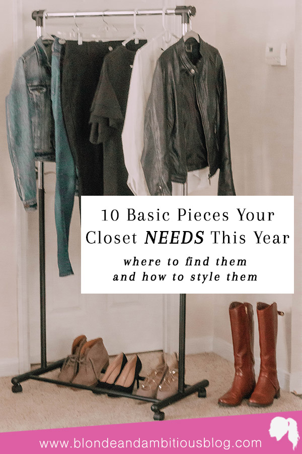 10 Basic Pieces Your Closet NEEDS This Year