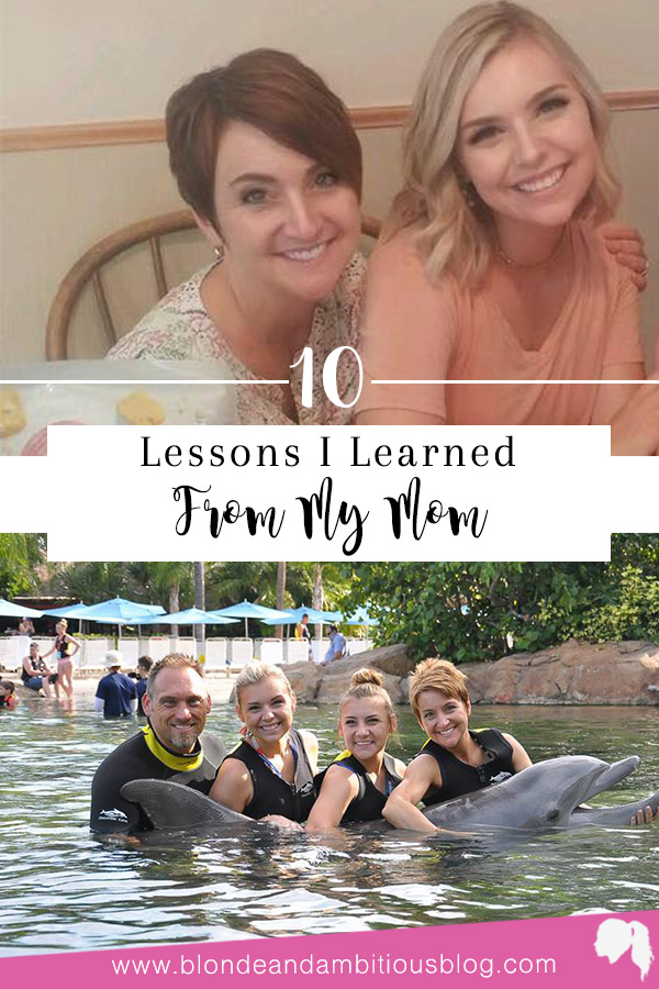 10 Lessons I Learned From My Mom