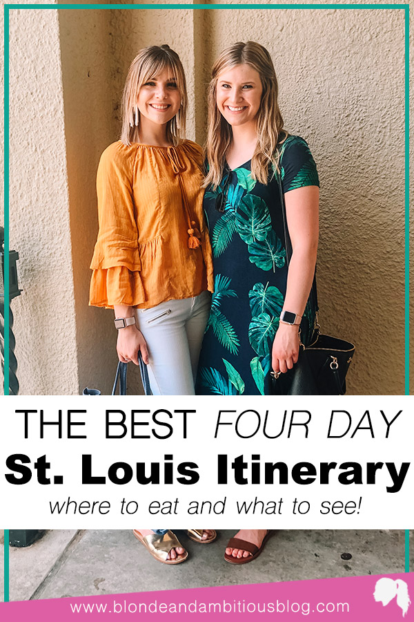The Best Four Day St. Louis Itinerary (+ VLOG)