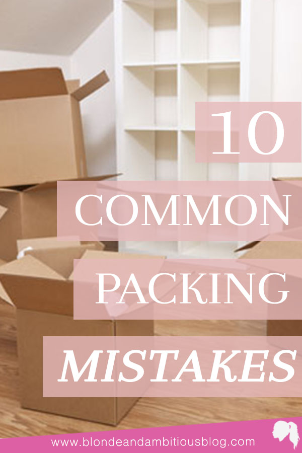 10 Most Common Moving Mistakes - AND How You Can Avoid Them!