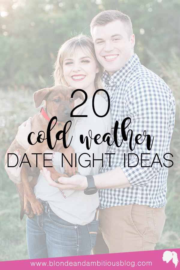 20 Cool Weather Date Night Ideas