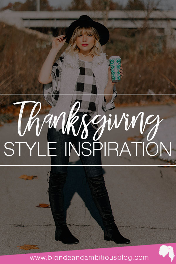 Thanksgiving #OOTD + Style Inspiration