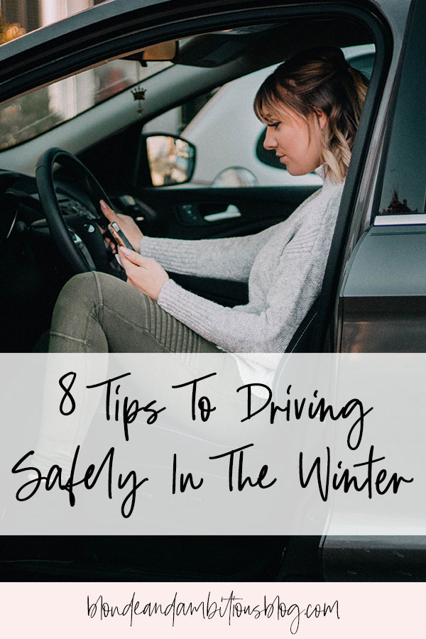 8 Tips To Driving Safely In The Winter