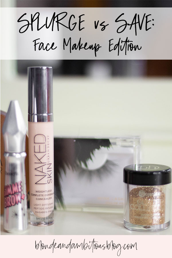 SPLURGE vs SAVE: Face Makeup Edition