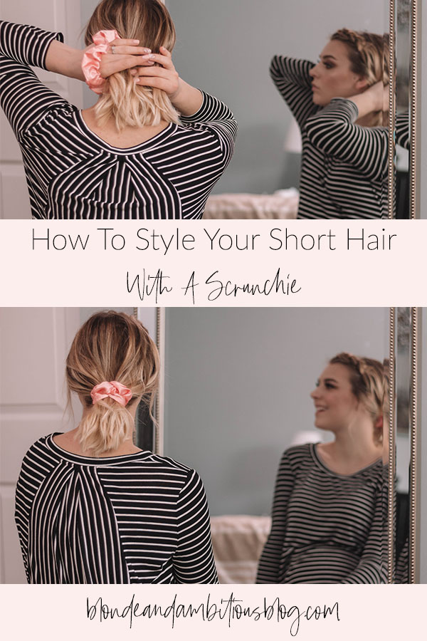 How To Style Your Short Hair With A Scrunchie