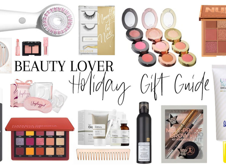Beauty Lover Gift Guide 2019